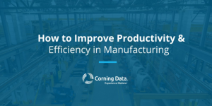 How to Improve Productivity & Efficiency in Manufacturing